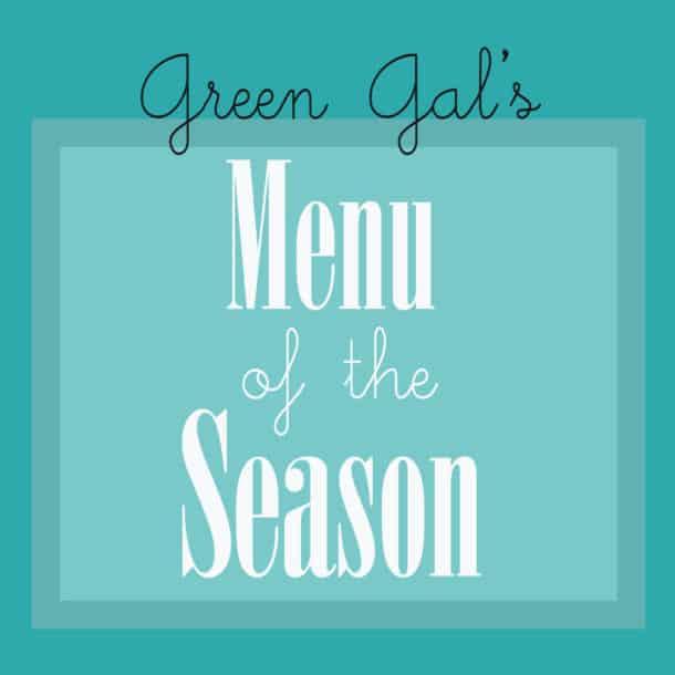 Green Gal Season Menu