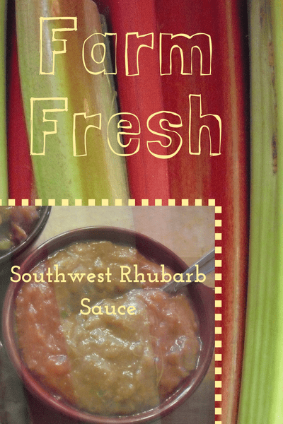 fresh rhubarb stalks with photo of Southwest Rhubarb Sauce