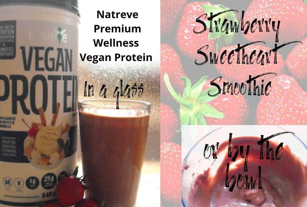 Natreve Wellness Vegan Protein with smoothie and smoothie bowl