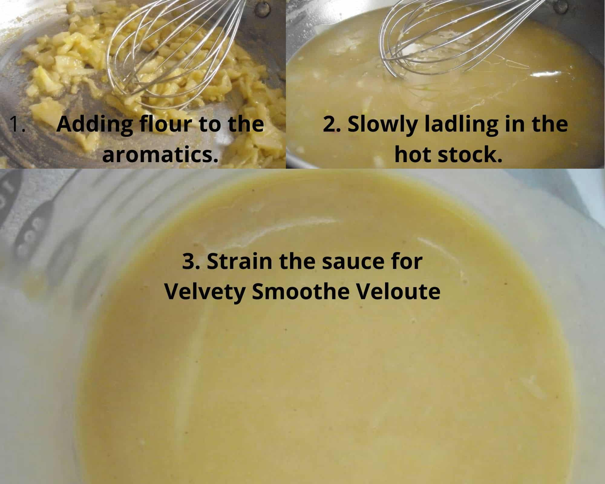three basic steps to making veloute sauce